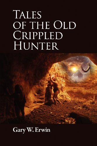 Tales of the Old Crippled Hunter: Gary Erwin