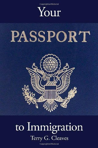 9781434934956: Your Passport to Immigration