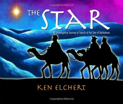 9781434937223: The Star: An Investigative Journey in Search of the Star of Bethlehem