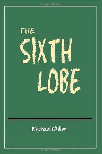 9781434960221: The Sixth Lobe