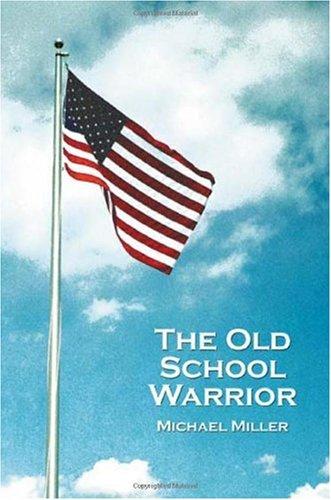 The Old School Warrior: Michael Miller