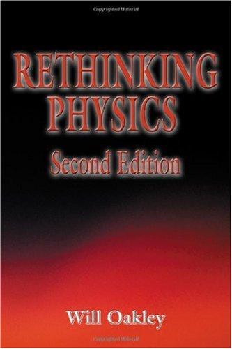 9781434963239: Rethinking Physics Second Edition