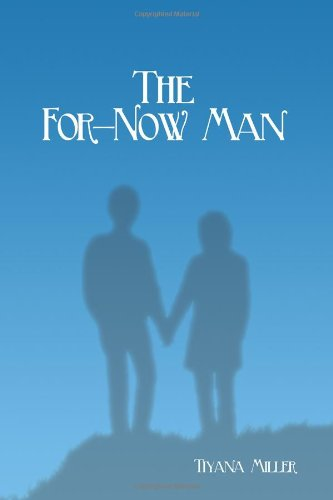 9781434964465: The For-now Man