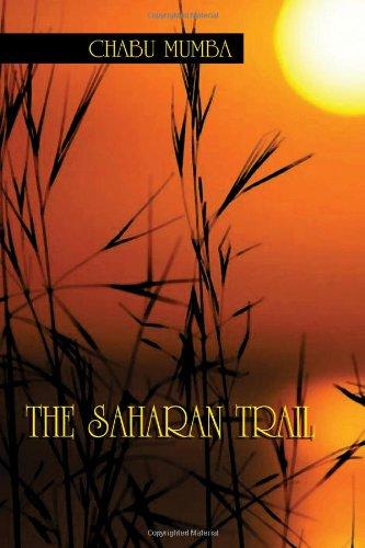 The Saharan Trail: Chabu Mumba