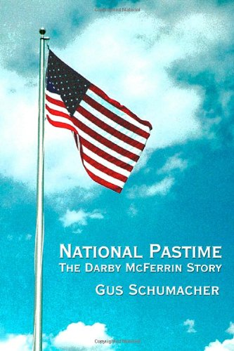 9781434965240: National Pastime: The Darby McFerrin Story