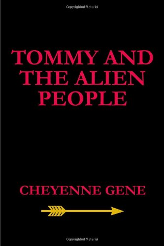 9781434965455: Tommy And The Alien People