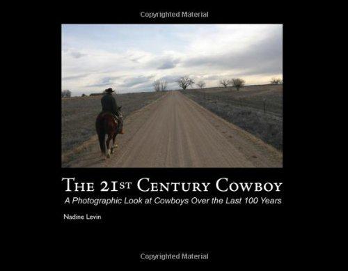 9781434983077: The 21st Century Cowboy