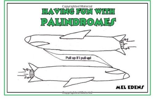 9781434983268: Having Fun With Palindromes