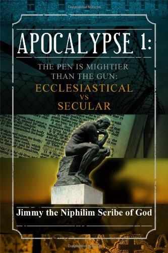 9781434983480: Apocalypse 1: The Pen is Mightier Than the Gun: Ecclesiastical vs. Secular