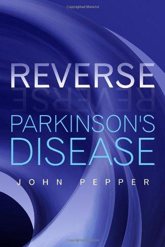 9781434983534: Reverse Parkinson's Disease