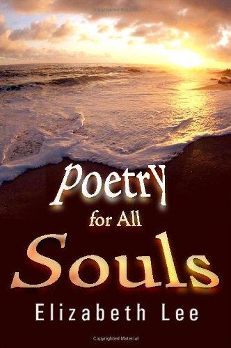 Poetry for All Souls: Elizabeth Lee