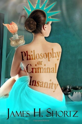 9781434986597: Philosophy or Criminal Insanity