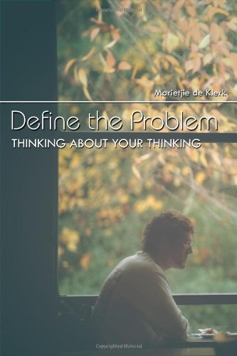 9781434988027: Define the Problem: Thinking About Your Thinking