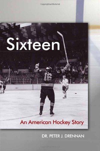 9781434988935: Sixteen: An American Hockey Story