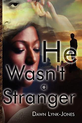 9781434988959: He Wasn't a Stranger