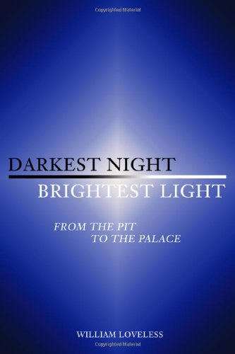 9781434991485: Darkest Night, Brightest Light: From the Pit to the Palace
