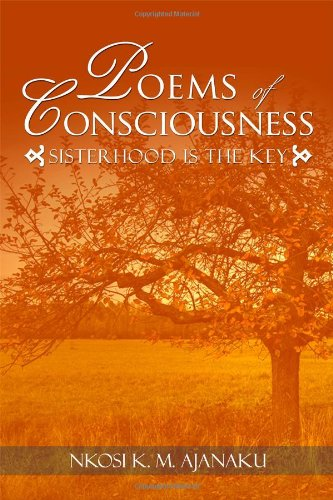 9781434993601: Poems of Consciousness: Sisterhood is the Key
