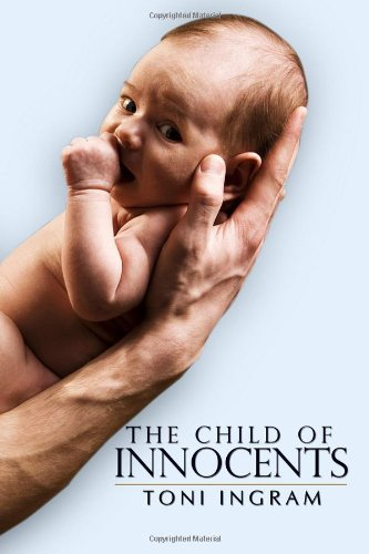 9781434995544: The Child of Innocents