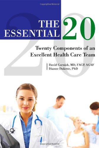 The Essential 20: Twenty Components of an: M.d. David Cornish,