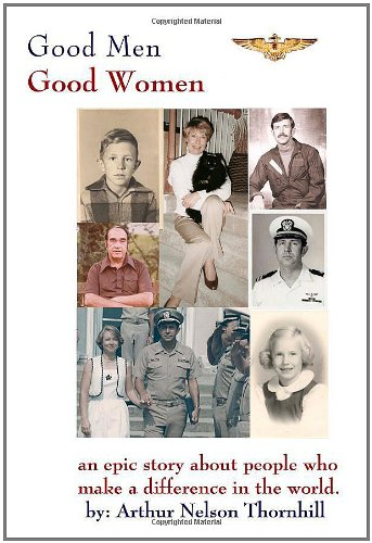 9781434997876: Good Men Good Women: An Epic Story About People Who Make a Difference in the World