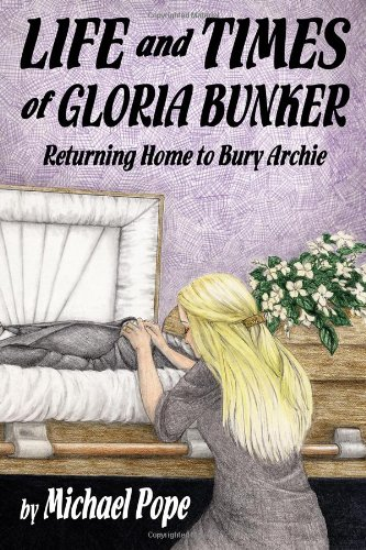9781434999559: Life and Times of Gloria Bunker