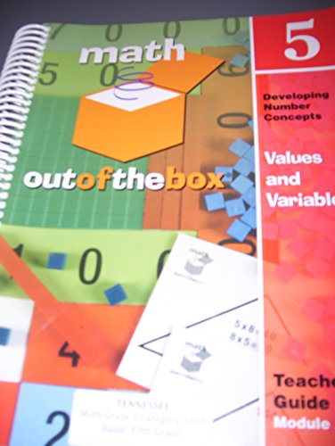 Math Out Of The Box, Grade 5: Teacher's Guide, Module A, Developing Number Concepts, Values ...