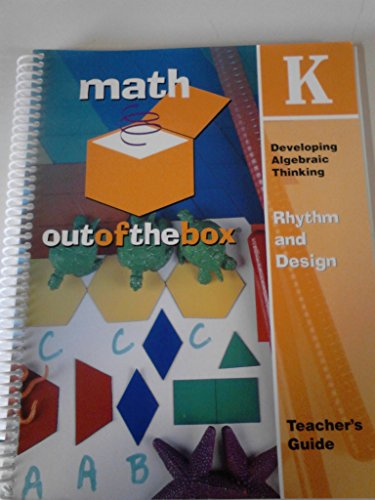 Math Out Of The Box, Grade Kindergarten: Teacher's Guide, Rhythm And Design, Developing ...