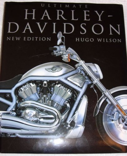 9781435100022: Ultimate Harley Davidson [Hardcover] by Hugo Wilson