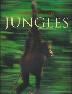 Jungles: Frans Lanting and
