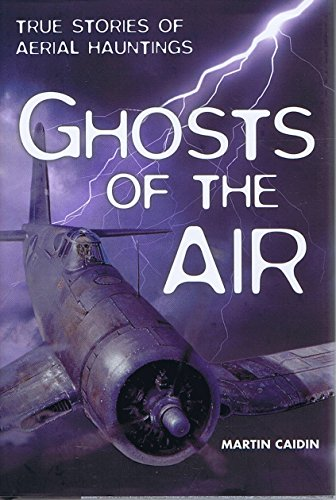 9781435101845: Ghosts of the Air