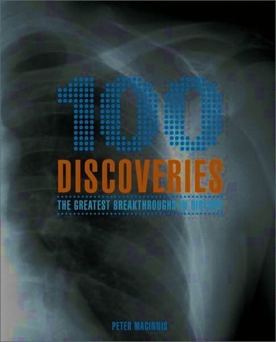 9781435104341: 100 Discoveries: The Greatest Breakthroughs in History