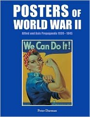 9781435104389: Posters of World War II by Peter Darman (2008) Hardcover