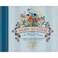 Jane Austen: An Illustrated Treasury: Rebecca Dickson; Jane