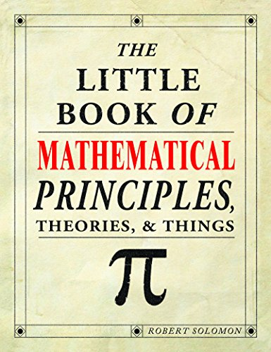 9781435104891: The Little Book of Mathematical Principles, Theories, & Things