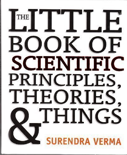 9781435105010: The Little Book of Scientific Principles, Theories, & Things