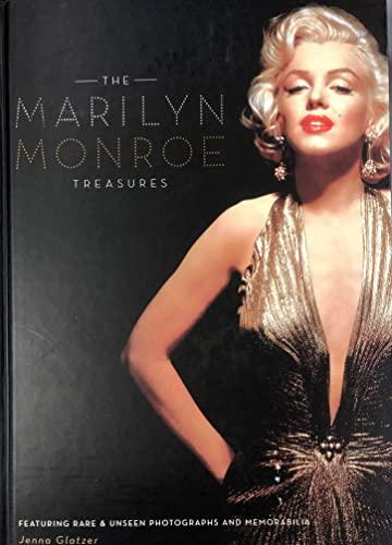 Marilyn Monroe Treasures, Featuring Rare and Unseen Photographs and Memorabilia: Glatzer, Jenna