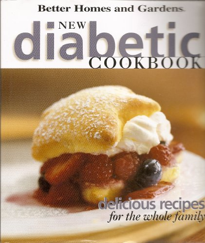 Better Homes and Gardens New Diabetic Cookbook: Various Staff