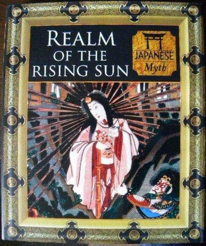 9781435106079: Realm of the Rising Sun (Myth and Mankind)