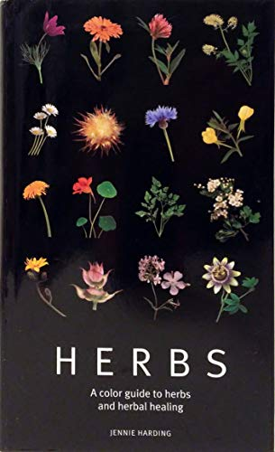Herbs:A Color Guide to Herbs and Herbal Healing: Jennie Harding