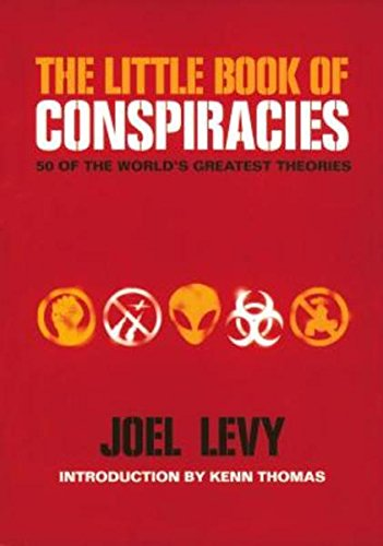 The Little Book of Conspiracies - 50 of the World's Greatest Theories