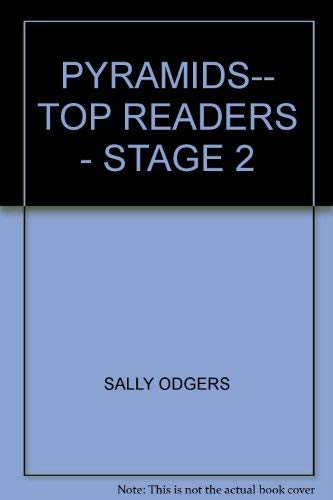 PYRAMIDS-- TOP READERS - STAGE 2: SALLY ODGERS