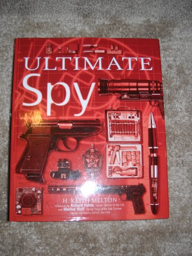 9781435107236: Ultimate Spy(Hardcover Book) [Hardcover] by H. Keith Melton