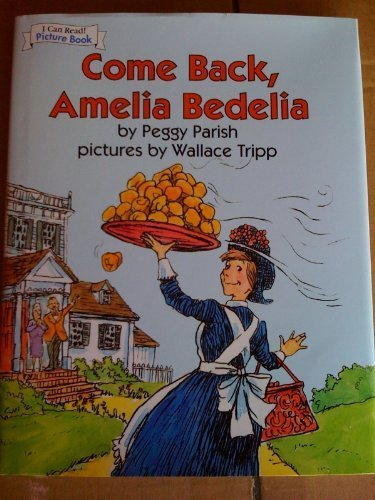 9781435107663: Come Back, Amelia Bedelia, Hardcover 2008 (I Can Read! Picture Book) [Hardcov...