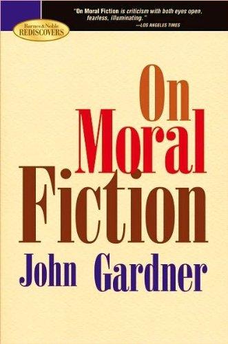 9781435107786: On Moral Fiction.