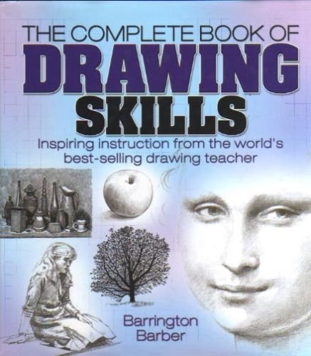 9781435107960: The Complete Book of Drawing Skills: Inspiring Instruction from the World's Best-Selling Drawing Tea