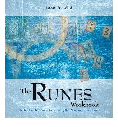 The Runes Workbook: Leon D. Wild