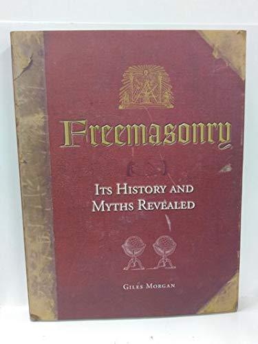 9781435108226: Freemasonry: Its History and Myths Revealed