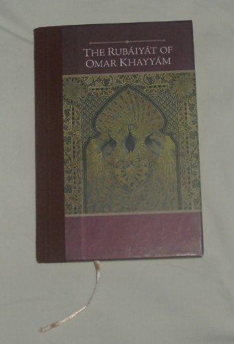 The Rubaiyat of Omar Khayyam: omar khayyam