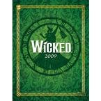 Wicked 2009 Softcover Engagement Calendar: n/a