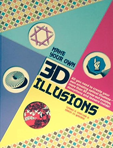 9781435110014: Make Your Own 3-D Illusions